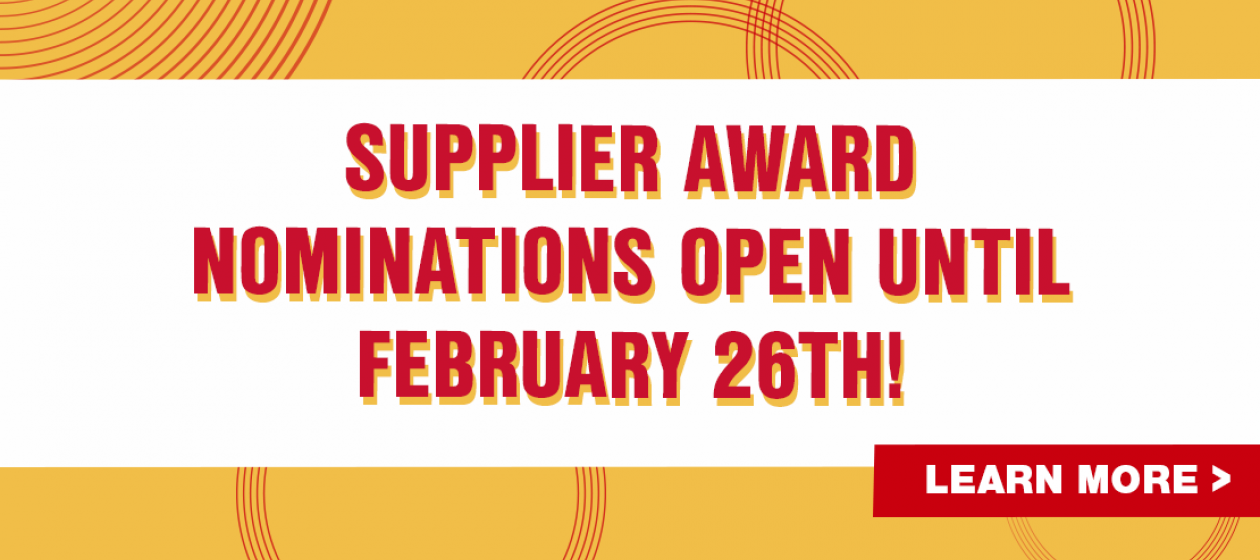 Supplier Awards Nominations open until February 26th!
